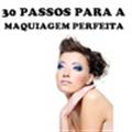 Thumb -  30 PASSOS PARA A MAQUIAGEM PERFEITA