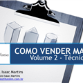 Thumb - Como Vender Mais - Volume 2 - Prof. Isaac Martins