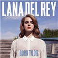 "Thumb - CD: Lana Del Rey ""Born? To Die"" (Deluxe Edition)"