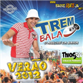 Thumb - Trem Bala 2012 - Download do CD Completo