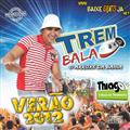 Thumb - Trem Bala 2012 - Download do CD Completo