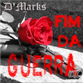 Thumb - CD - D'Marks - Fim da Guerra (@DaniloMarks)