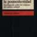 Thumb - La Condición de la Posmodernidad: Investigación Sobre los Orígenes del Cambio Cultural - D. Harvey