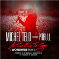 Thumb - Música: Michel Telo Feat Pitbull - Ai Se Eu Te Pego (Worldwide Remix)
