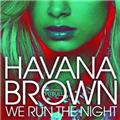 Thumb - Música: Havana Brown Ft. Pitbull - We Run The Night (Alternate Version)