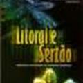 Thumb - Litoral e Sertão:Natureza e Sociedade no Nordeste Brasileiro-José Silva;Eustógio Dantas et al (Orgs)