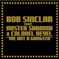Thumb - Bob Sinclar feat. Mr. Shammi & Colonel Reyel - Me Not a Gangsta