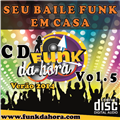 Thumb - Cd Funk da Hora Vol.5