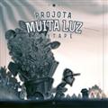 Thumb - @Projota - Muita Luz (Mixtape 2013)