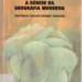 Thumb - A Gênese da Geografia Moderna - Antônio Carlos Robert Moraes