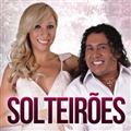 Thumb - BAIXAR CD - Solteirões do Forró - Araioses-MA 30.08.2013
