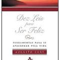 Thumb - As 10 Leis Para Ser Feliz - Augusto Cury