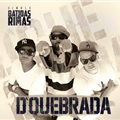 Thumb - SINGLE BATIDAS & RIMAS (D`QUEBRADA)