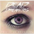 Thumb - Dead Dreamers - This Is An Awakening (2012) By Breakdownloads