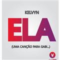 Thumb - Kelvyn - Ela (Uma Canção para Gabi...)