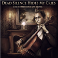 Thumb - Dead Silence Hides My Cries - The Symphony of Hope (2013)