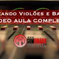 Thumb - Mixando Violão e Baixo - Vídeo Aula Completa