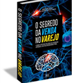 Thumb - Ebook - O Segredo da Venda no Varejo