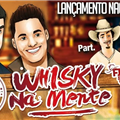 Thumb - Junior Henrique e Rafael - Whisky na Mente (Part. Fiduma e Jeca)