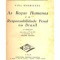 Thumb - Ebook: AS RAÇAS HUMANAS E A RESPONSABILIDADE PENAL NO BRAZIL - NINA RODRIGUES