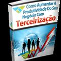 Thumb - E-book - Como Aumentar a Produtividade Do Seu Negócio com Terceirização