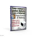 Thumb - Como começar a ganhar dinheiro com a sua internet