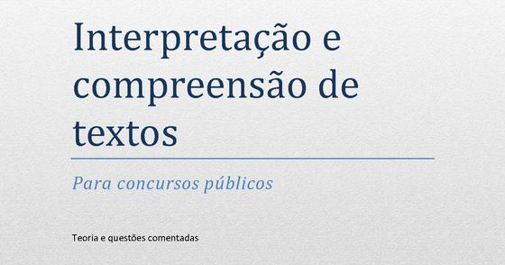 Cover - Interpretação e compreensão de textos para concursos