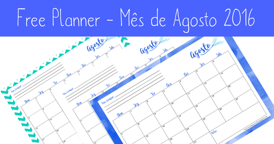 Cover - Free Printable - Planner Mensal Agosto 2016