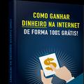 Thumb - COMO GANHAR DINHEIRO NA INTERNET DE FORMA 100% GRÁTIS!