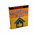 Thumb - E-book Grátis: Quero Trabalhar Em Casa !