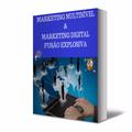 Thumb - Ebook- Marketing Multinível e Marketing Digital Fusão Explosiva