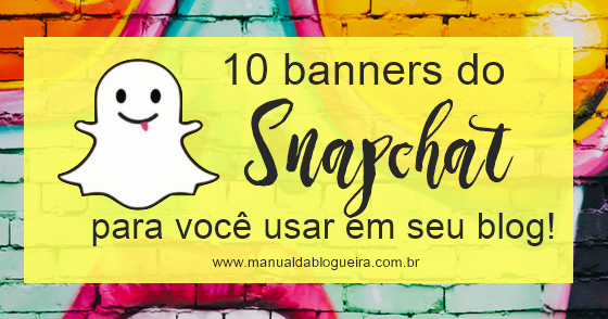 Cover - 10 Banners do SnapChat