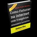 Thumb - Como Faturar na Internet com 3 negócios Altamente Lucrativo