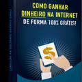 Thumb - COMO GANHAR DINHEIRO NA INTERNET DE FORMA 100% GRATUITA!