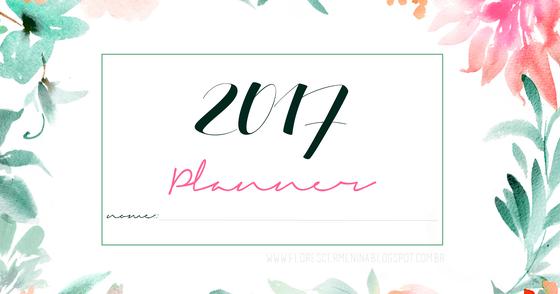 Cover - Planner 2017 - Blog Florescer Menina