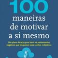 Thumb - 100 Maneiras de Motivar a Sí Mesmo