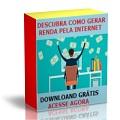 Thumb - Ebook: Descubra Como Gerar Renda Pela Internet - Download Grátis