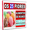 Thumb -  Ebook Os 25 Piores Alimentos do Mundo