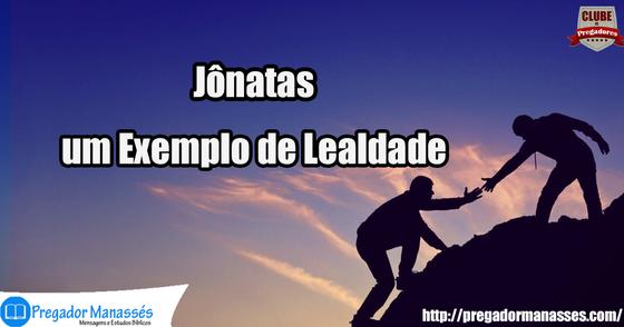 Cover - Jônatas, um Exemplo de Lealdade- Lição 6 – 07/05/2017