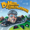 Thumb - Dj Hum e o Expresso do Groove (CD Completo)