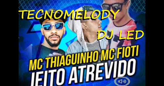 Cover - DJ LED E MCS FIOTE E THIAGUINHO