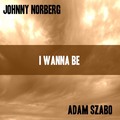 Thumb - I Wanna Be - JwdProduction By Adam Szabo & John