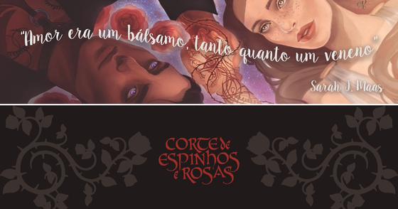 Cover - Marcadores - Sarah J Maas - Corte de Espinhos e Rosas